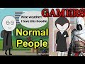 How everyone sees the world | Normal People Vs Gamers