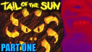 ONE OF THE WEIRDEST - Tail of the Sun - (Part 1)