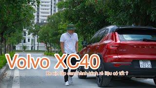 Volvo XC40 - chiếc SUV rẻ nhất của Volvo tại Việt Nam lắp camera hành trình loại gì thì tốt?