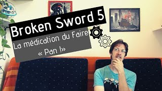 Parlons Ux design - Broken Sword