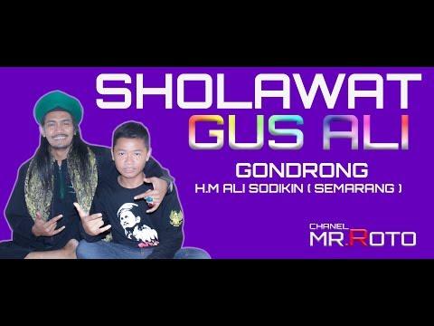 Lagu  Sholawat#  GUS  ALI SODIKIN GONDRONG #FULL ALBUM #bulumanis#2017