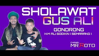 Video Lagu  Sholawat#  GUS  ALI SODIKIN GONDRONG #FULL ALBUM #bulumanis#2017 download MP3, 3GP, MP4, WEBM, AVI, FLV November 2018