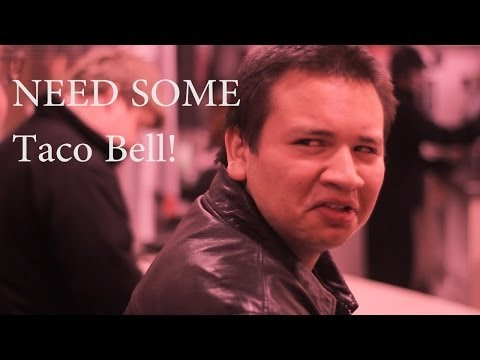 Need Some Taco Bell (Parody of