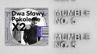 Dwa Sławy - Mumble No. 5 feat. Słoń (prod. Skrywa)