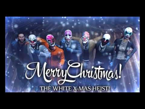 PAYDAY 2: New Lines added to the end of the Christmas Song - YouTube