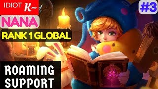 Roaming Support [Rank 1 Global Nana] | ᴵᴰᴵᴼᵀ K~ Nana Gameplay and Build #2 Mobile Legends