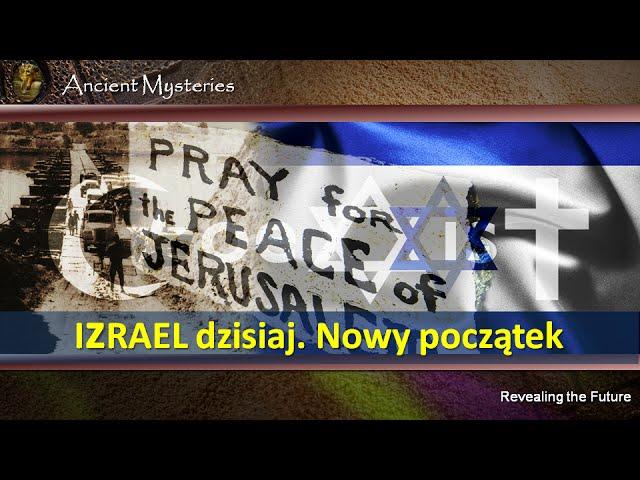 12. Izrael dzisiaj. Nowy początek