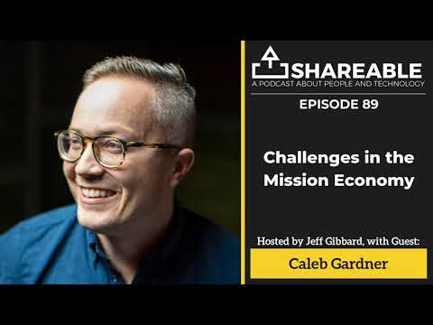 #89: Challenges in the Mission Economy | Caleb Gardner - YouTube