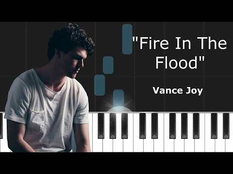 """Vance Joy - """"Fire & The Flood"""" Piano Tutorial - Chords - How To Play - Cover"""