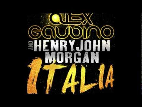 Alex Gaudino & Henry John Morgan - Italia (Original Mix) [HD]