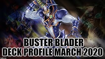 BUSTER BLADER DECK PROFILE (MARCH 2020) YUGIOH!
