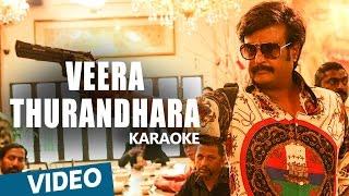 Download Hindi Video Songs - Kabali Songs | Veera Thurandhara Song Karaoke | Rajinikanth | Pa Ranjith | Santhosh Narayanan