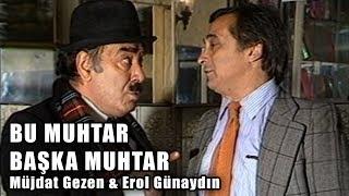 Bu Muhtar Başka Muhtar (1986) - Türk Filmi (Müjdat Gezen amp; Erol Günaydın)