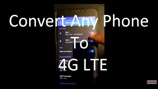 Convert Any 2G/3G Phone to 4G LTE Phone For Reliance Jio/T-Mobile/AT&T [Solved](, 2016-11-07T00:33:14.000Z)