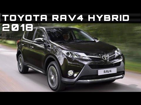 Rav4 Hybrid Release Date >> 2018 Toyota Rav4 Hybrid Review Rendered Price Specs Release Date