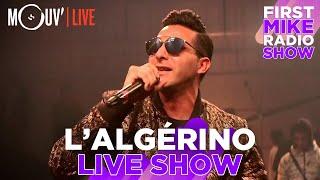 "L'ALGÉRINO : ""Banderas"" + ""Le prince de la ville""... @ First Mike Radio Show Live #4"
