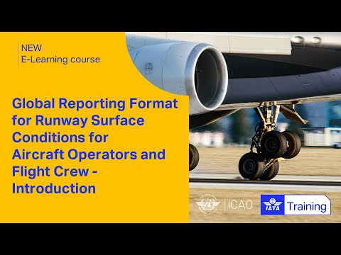 Introduction to the GRF for Runway Surface Conditions for Aircraft Operators and Flight Crew