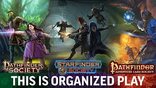 This is Organized Play - Paizo's Pathfinder, Starfinder, & ACG Society Play