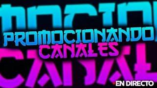 🔴 DIRECTO   PROMOCION DE CANALES   SUB X SUB EN VIVO