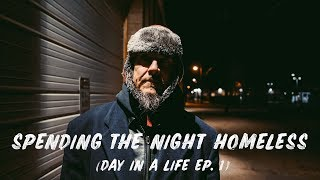 Spending a night HOMELESS (Day in a Life Ep. 1)