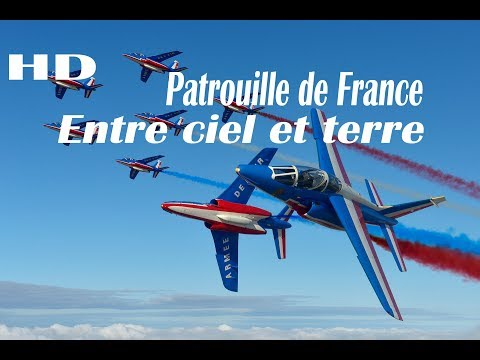 Patrouille de France - Entre ciel et terre - [Replay FEVRIER 2018 C8TV]