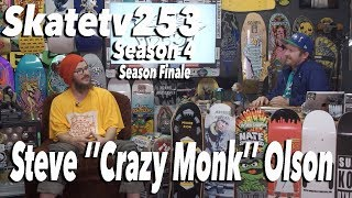 SkateTV253 Season 4 Final Episode with (Steve ''Crazy Monk'' Olson) MP3