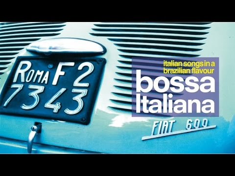 1 Hour Relaxing Bossa Nova Mix (HQ) /Best Italian Music for