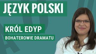 Język polski - Król Edyp (bohaterowie)