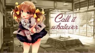 [Nightcore] - Call it Whatever (Bella Thorne)    Jekk