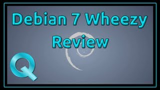 Debian 7 Wheezy Final Release Review of LXDE version