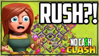 I HAVE to RUSH... Clash of Clans No Cash Clash #24