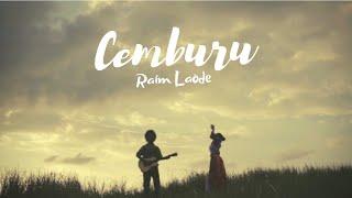 Download lagu CEMBURU ~ RAIM LAODE