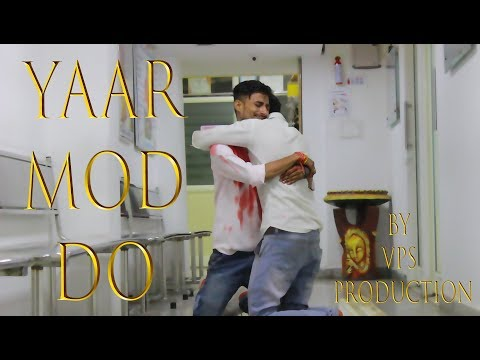Yaar Mod Do || Full Video Song || VPS Production || T-Series || Milind Gaba