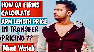 Transfer Pricing || Detailed Discussion || CA Firms || Practical Consideration || Part-2