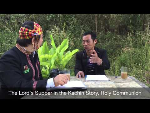 TYPOLOGY OF KACHIN STORY & THE BIBLE #HOLY COMMUNION, POIDAW #KACHIN THEOLOGY