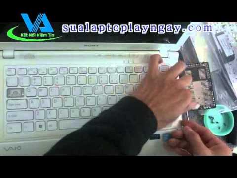 Hướng dẫn tự thay bàn phím – keyboard laptop SONY VAIO VPCCW17FX