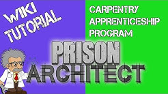 Prison Architect WIKI | CARPENTRY APPRENTICESHIP PROGRAM SOLVED! | Prison architect Gameplay