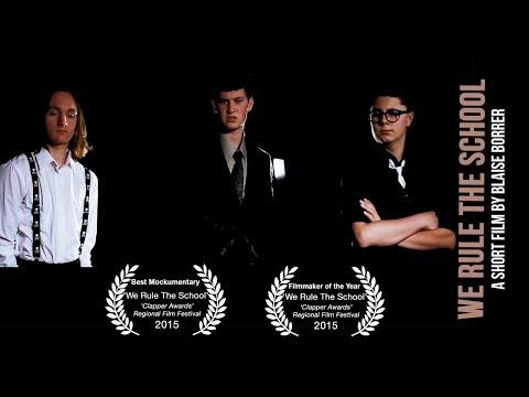 WE RULE THE SCHOOL - A Short Mockumentary by Blaise Borrer