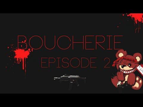 Boucherie - Episode 2 : Le C4 ça Fait Mal !