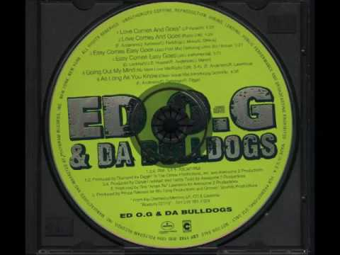 Ed OG & Da Bulldogs-Going out of my mind [no more love mix] (1994)