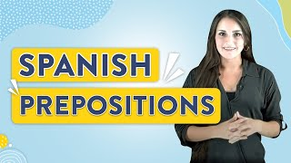 Spanish Prepositions (Next to, Above, Behind): Spanish Lesson #24