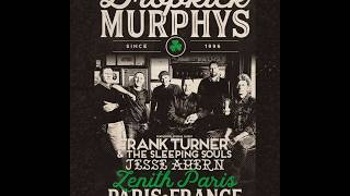 Dropkick Murphy's Tour Paris Promo