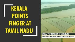 Your Story: Kerala points finger at Tamil Nadu