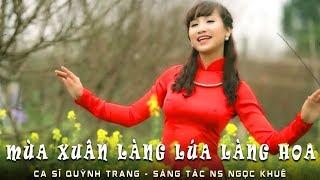 Mùa xuân làng lúa làng hoa - Quỳnh Trang