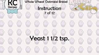Whole Wheat Oatmeal Bread - Kitchen Cat