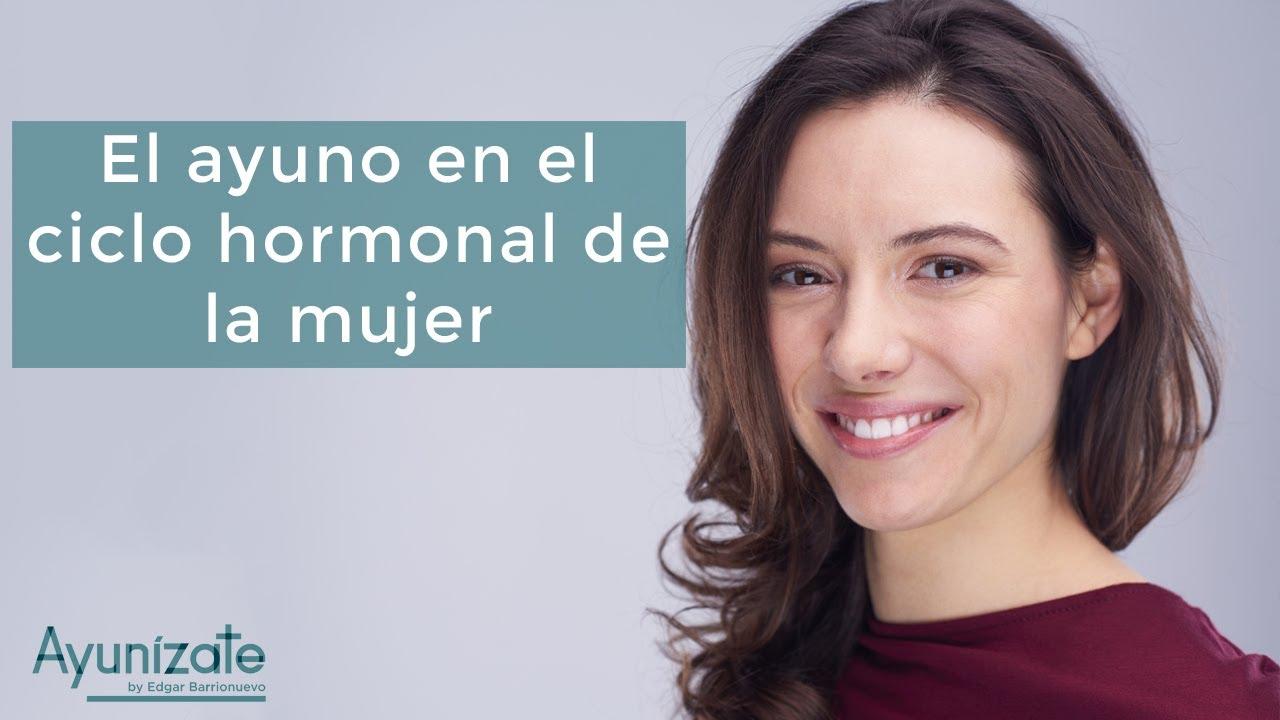 El ayuno en el ciclo hormonal de la mujer