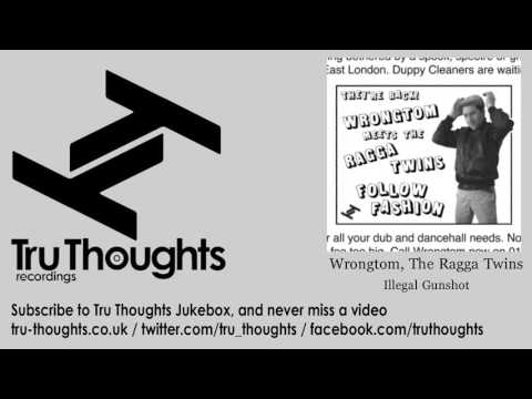 Wrongtom, The Ragga Twins - Illegal Gunshot