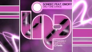Soneec feat.Emory - Only One Dance (Jorge Montia Remix)