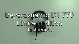 Testbericht: Beyerdynamic DT 770 Limited Edition (LE) Kopfhörer (Anniversary Edition / AE)