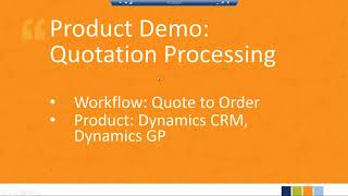 2017 11 07 13 00 Streamline Your Quote to Cash Process Using Dynamics GP